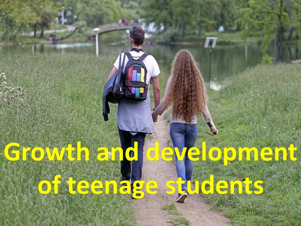 Growth and development of teenage students