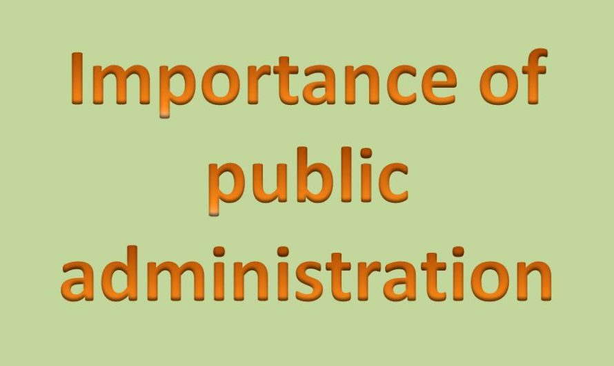 Importance of public administration