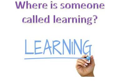 Where is someone called learning